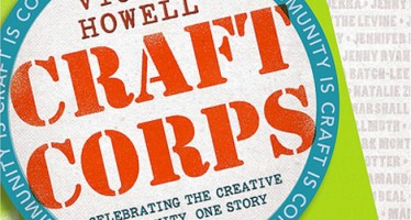 Vickie Howell's Craft Corps, coming soon! Book trailer!