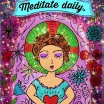 Meditate Daily print by Kathy Cano-Murillo, CraftyChica.com.
