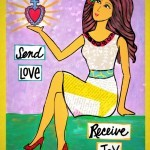 Send Love Receive Joy by Kathy Cano-Murillo.