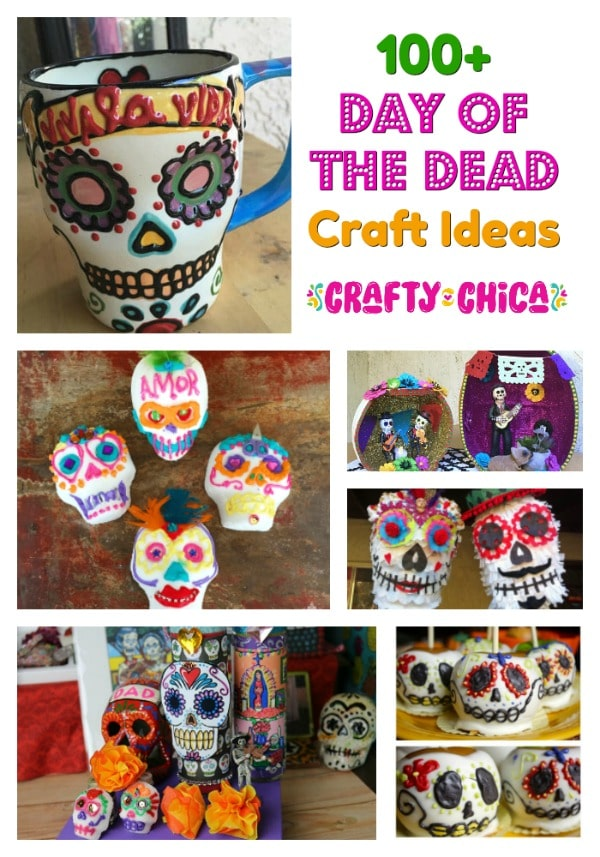 Round Up Of Day The Dead Craft Ideas