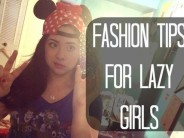 Fashion Tips for Lazy Girls