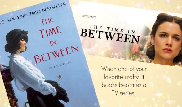 Book to Screen: The Time In Between