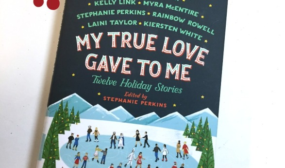 Holiday Book: My True Love Gave to Me