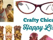 Crafty Chica's Happy List: March 2015!