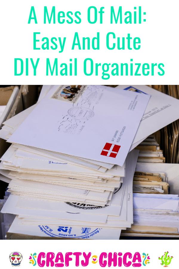 Mail organizer ideas