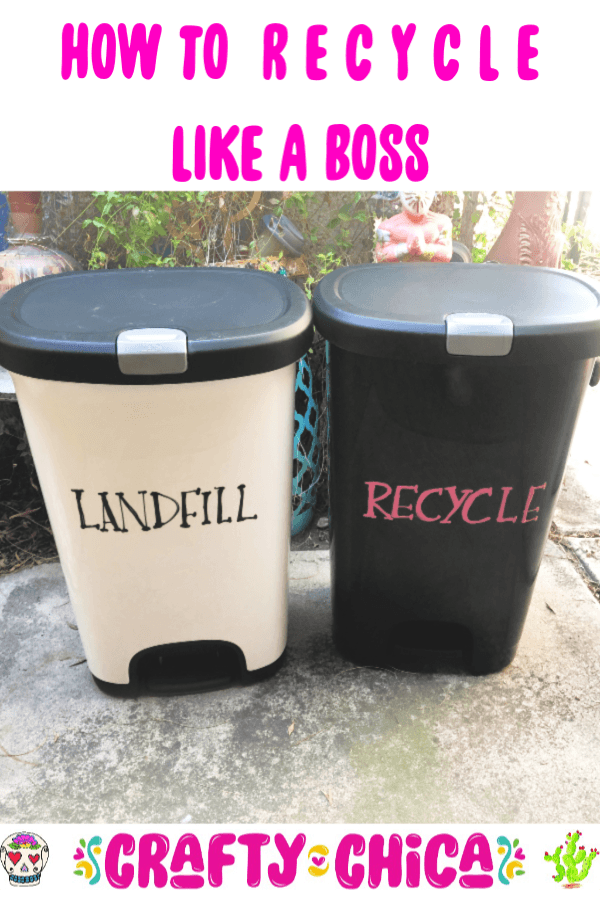 How to recycle like a boss #craftychica #howtorecycle #recycletips