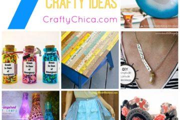 Seven crafty ideas! CraftyChica.com