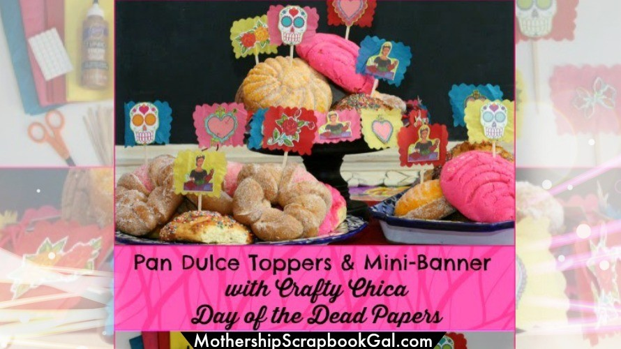 Pan Dulce Toppers using Crafty Chica papers by MothershipScrapbookGal.com