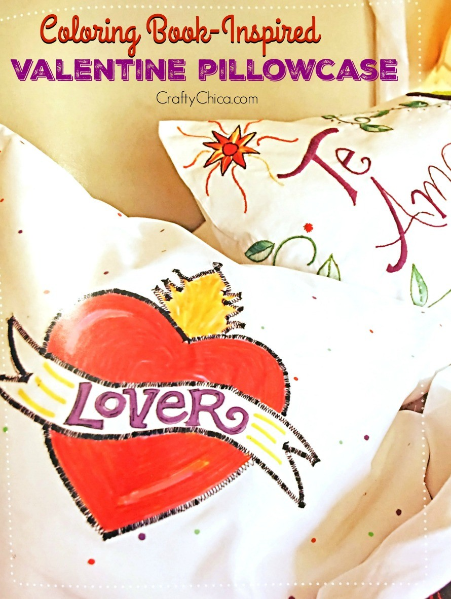 Coloring Book-Inspired Valentine Pillowcase - The Crafty Chica
