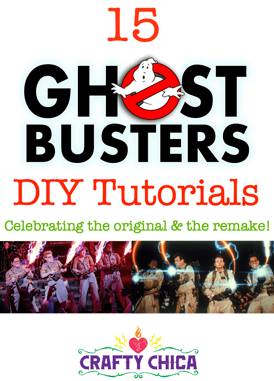 15 Ghostbusters Tutorials The Crafty Chica