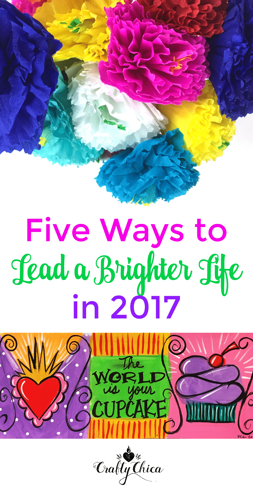 5 Ways to a Brighter life by Crafty Chica
