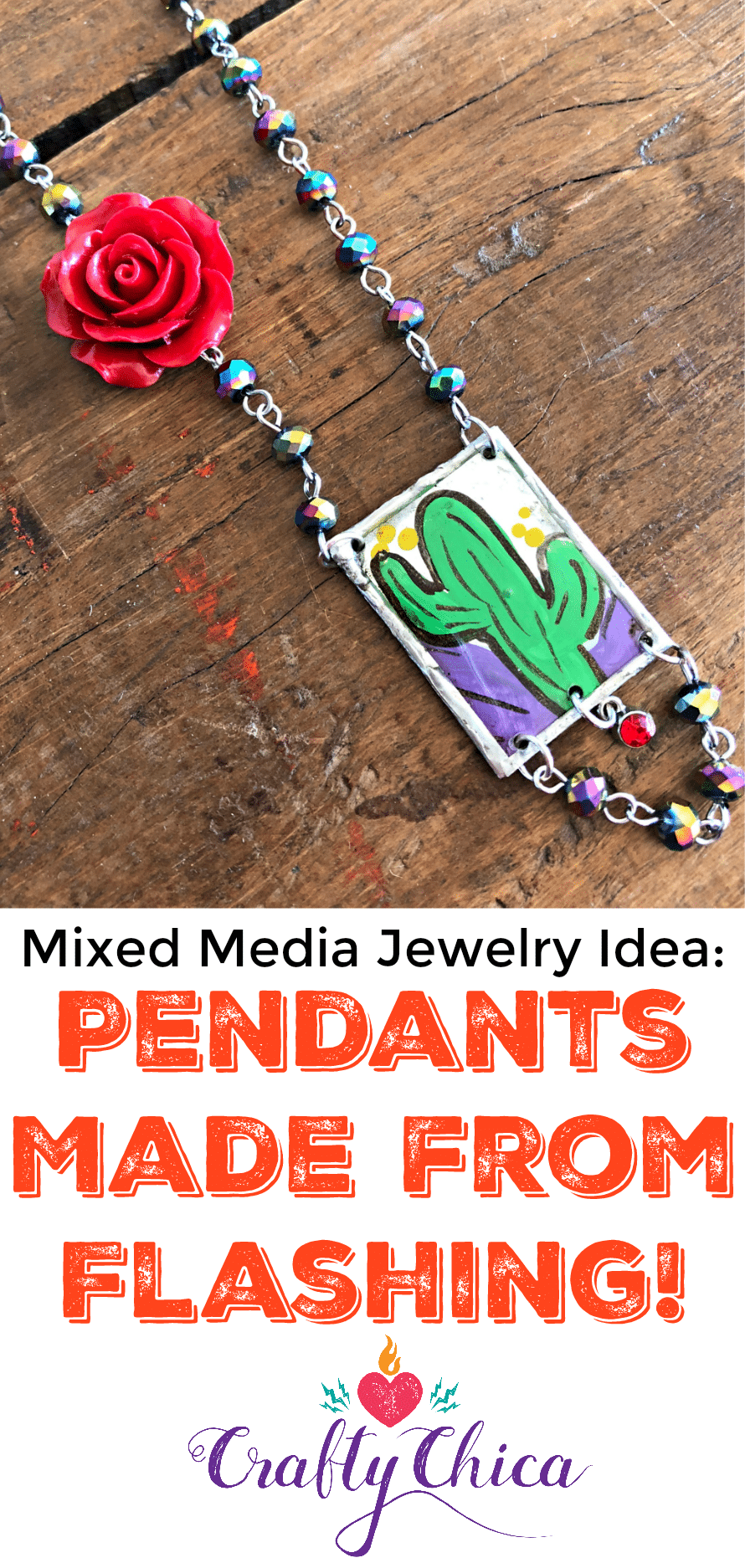 How to make jewelry from flashing, by CraftyChica.